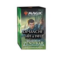 AP Renaissance de Zendikar DIMANCHE 14h/19h